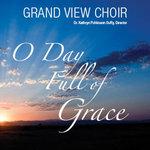GV CHOIR CD - O DAY FULL OF GRACE